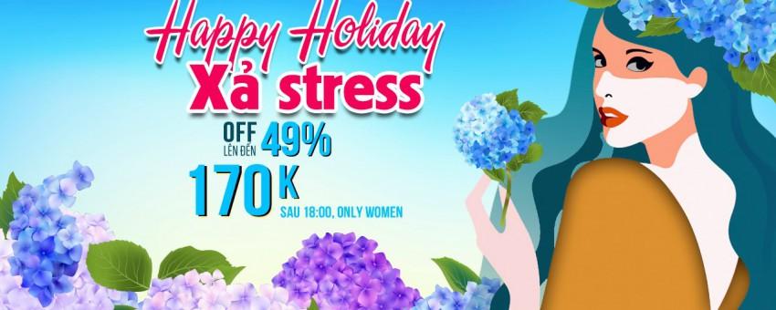 Happy Evening Holiday – Vui Chơi Xả Stress Cực Cool